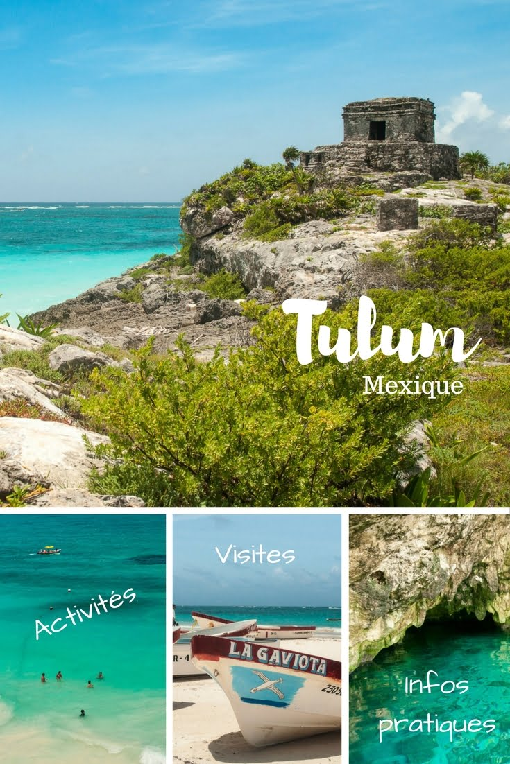 Quoi faire à Tulum et ses environs au Mexique ? Idées d'activités, de visites et informations pratiques. Au programme : plages, tortues, histoire ...