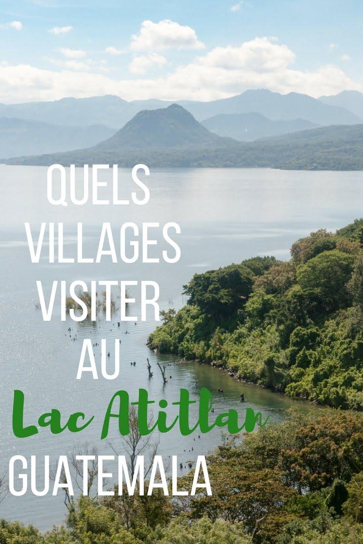 Quels villages visiter au Lac Atitlan Guatemala