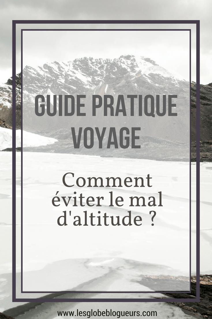 guide pratique et conseils pour éviter le mal d'altitude en voyage ou lors d'une randonnée