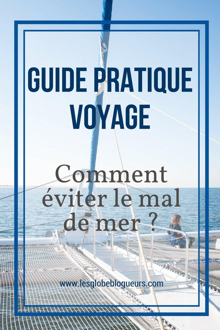 guide mal de mer - Les globe blogueurs - blog voyage nature